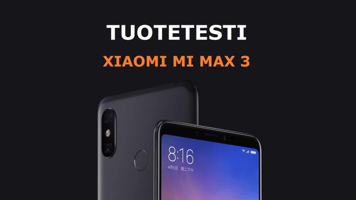 Xiaomi Mi Max 3 asiakkaan testissä