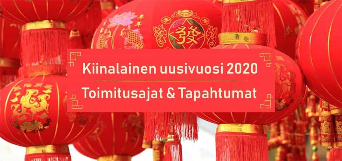 Kiinalainen uusivuosi 2020 – Näin se vaikuttaa toimitusaikoihin
